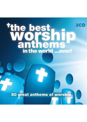 Various Artists - The Best Worship Anthems In The World...Ever! (Music CD)
