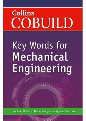 Collins Cobuild Key Words For Mechanical Engineering