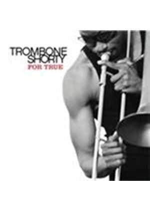 Trombone Shorty - For True (Music CD)