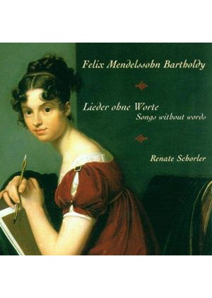Felix Mendelssohn - Songs Without Words (Schorler)
