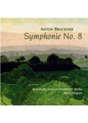 ANTON BRUCKNER - Symphony No. 8 (Rogner, Berlin SO)