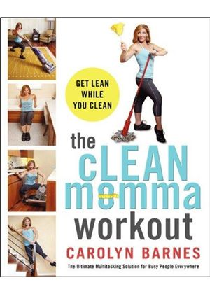 Clean Momma Workout