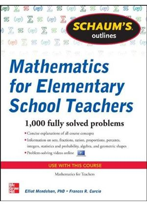 Schaums Outline Of Mathematics For Elementary School Teachers