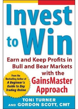 Invest To Win: The Active Investors Guide To Earning And Keeping Profits