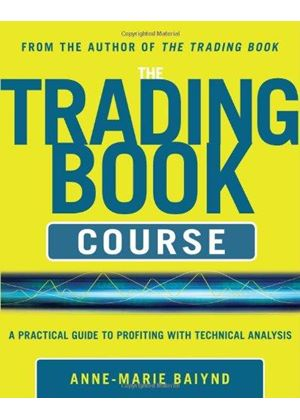 Trading Book Course: A Practical Guide To Profiting With Technical Analysis