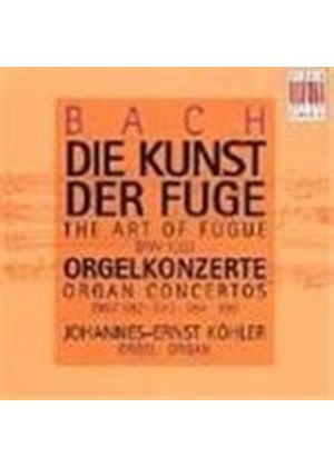 Bach: The Art of Fugue; Organ Concertos