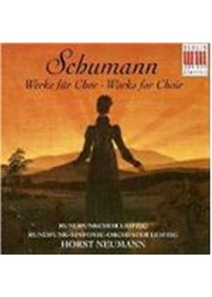 ROBERT SCHUMANN - Works For Choir