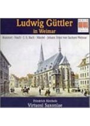 VARIOUS COMPOSERS - Ludwig Guttler In Weimar (Kircheis)