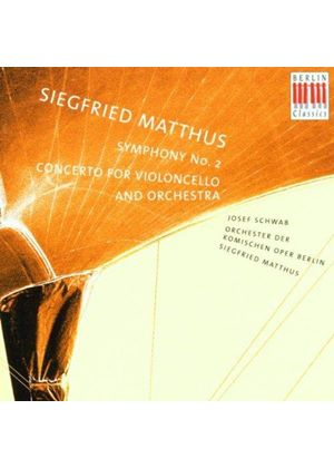 Siegfried Matthus - Symphony No. 2, Concerto For Violoncello And Orchestra