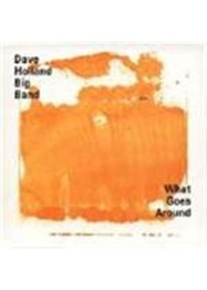 Dave Holland - What Goes Around