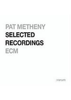 Pat Metheny - Selected Recordings (Music CD)