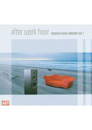 VARIOUS COMPOSERS - After Work Hour - Vol. 1