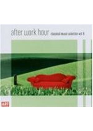 VARIOUS COMPOSERS - After Work Hour Vol. 6