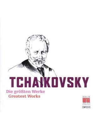 Tchaikovsky: (The) Greatest Works