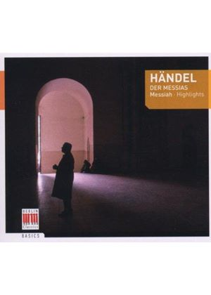 George Frideric Handel - The Messiah (Highlights)