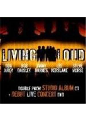 Living Loud - Living Loud (+ DVD)