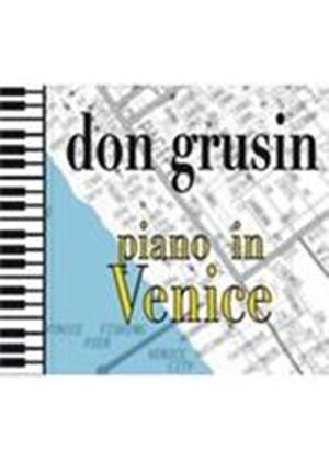Don Grusin - Piano In Venice (Music CD)
