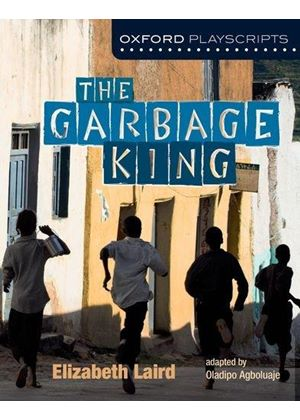 New Oxford Playscripts: The Garbage King