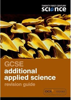 Twenty First Century Science: Gcse Additional Applied Science Revision Guide