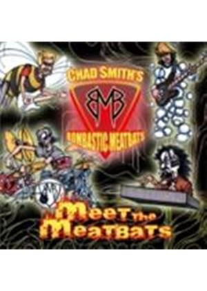 Chad Smith's Bombastic Meatbats - Meet The Meatbats (Music CD)