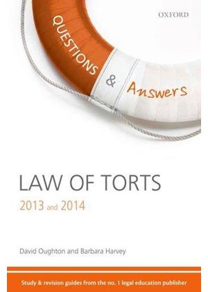 Q & A Revision Guide Law Of Torts 2013 And 2014
