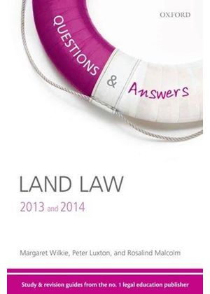 Q & A Revision Guide Land Law 2013 And 2014
