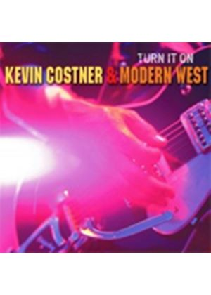 Kevin Costner & Modern West - Turn It On (Music CD)