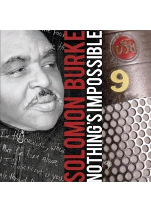 Solomon Burke - Nothing's Impossible (Music CD)