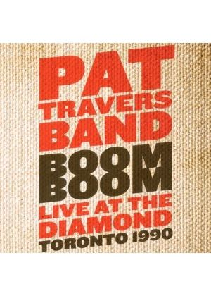 Pat Travers - Boom Boom (Live At The Diamond 1990) (Music CD)