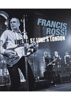 Francis Rossi - Live From St Luke's London (Blu-Ray)