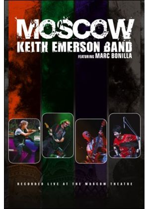 Moscow - Keith Emerson Band featuring Marc Bonilla