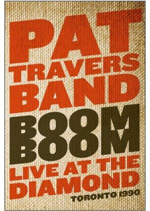 Pat Travers Band - Boom Boom - Live At The Diamond 1990