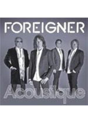 Foreigner - Feels Like The First Time - Acoustique (Music CD)