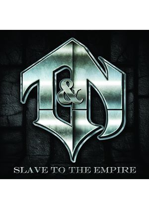 T&N - Slave to the Empire (Music CD)