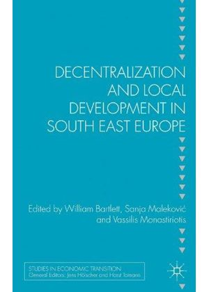 Decentralisation And Local Development In South East Europe