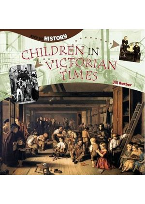 Children in Victorian Times (Step-up History) (Paperback)