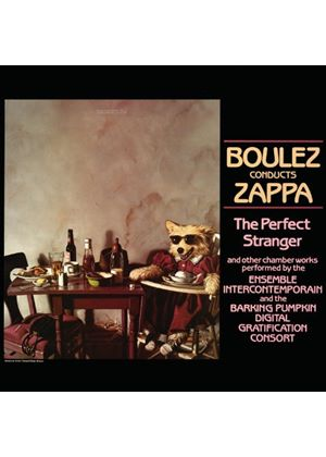 Frank Zappa - Boulez Conducts Zappa: The Perfect Stranger (Music CD)