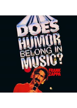 Frank Zappa - Does Humor Belong in Music? (Live Recording/Original Soundtrack) (Music CD)