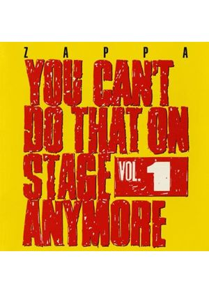 Frank Zappa - You Can't Do That on Stage Anymore, Vol. 1 (Live Recording) (Music CD)
