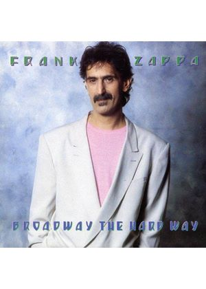 Frank Zappa - Broadway the Hard Way (Live Recording) (Music CD)
