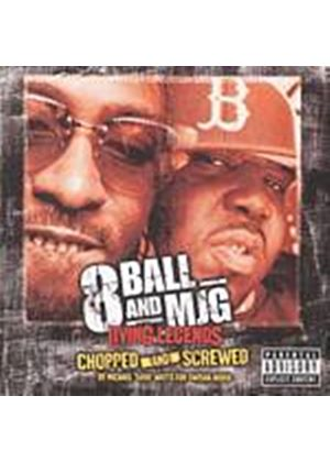 8ball And Mjg - Living Legends/Chopped And Screwed (Music CD)
