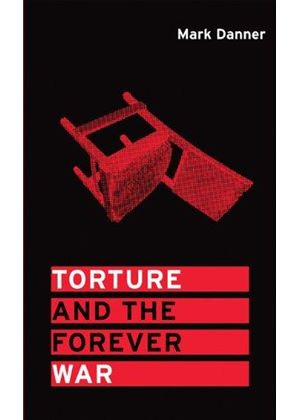Torture And The Forever War