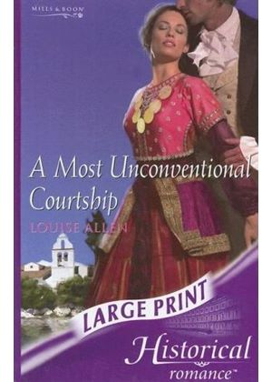 A Most Unconventional Courtship - Large Print Edition - Hardback