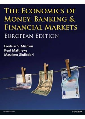 Economics Of Money, Banking & Financial Markets
