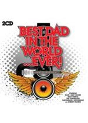 Various Artists - Best Dad In The World Ever (Music CD)