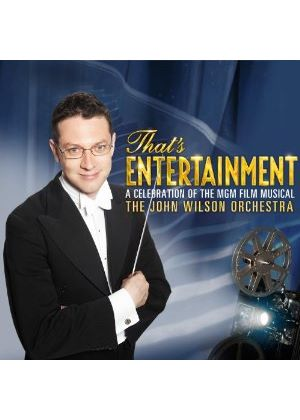 The John Wilson Orchestra - Thats Entertainment: A Celebration Of The MGM Film Muisical (Music CD)