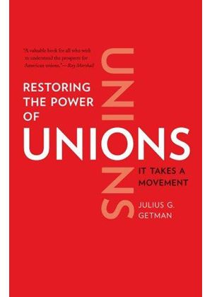 Restoring The Power Of Unions