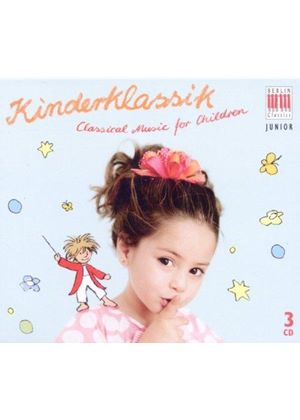 Kinderklassik: Classical Music for Children (Music CD)