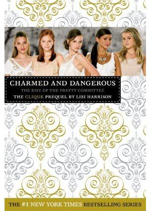 Clique: Charmed And Dangerous