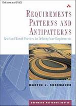 Requirements Patterns And Antipatterns